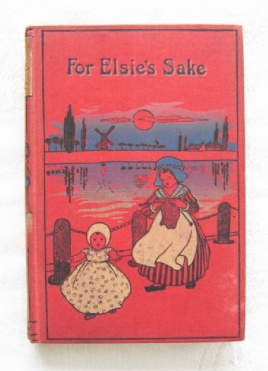 For Elsie's Sake, or A Seaside Friendship - Jennie Chappell (c.1900-10) - Edwardian book
